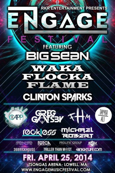 Ticket Giveaway: Show Up or Show Out for Engage Festival UMass Lowell featuring Big Sean, Waka Flocka Flame, & Clinton Sparks 4/25