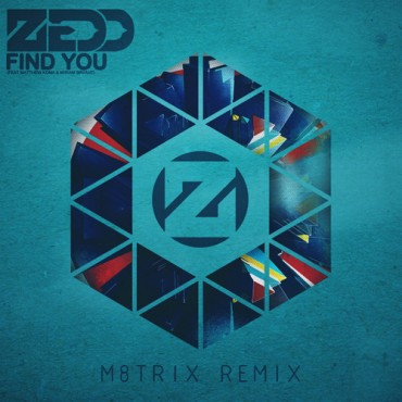 [Featured Artist] Zedd feat. Matthew Koma – Find You (M8TRIX Remix) + Pull It feat. Amanda Baltazar