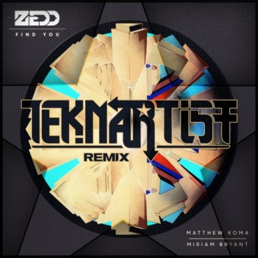 "Teknartist Gives Zedd's ""Find You"" A Massive Electro Remix"