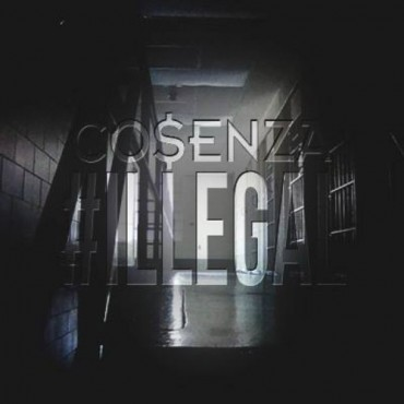 "Cosenza Drops A Bomb With His Latest Original ""#ILLEGAL"" (TSS Premiere)"