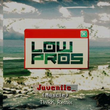 "Shake Things Up With TWRK's Massive Remix Of Low Pros' ""Muscle"" Featuring Juvenile"