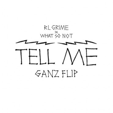 "GANZ Flips ""Tell Me"" Completely Upside Down For A Hell Of A Remix"