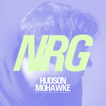 Hudson Mohawke's NRG Remix Will Make Your Hair Stand On End