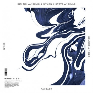 Steve Angello Teams Up With Dimitri Vangelis & Wyman For 'Payback'