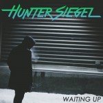 HunterSiegel Waiting Up