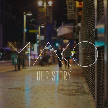 "MAKO Releases ""Our Story"" On Ultra Records"