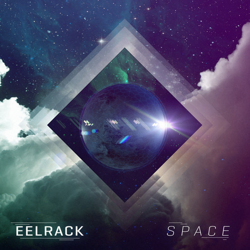 Eelrack takes us beyond the stratosphere with space for Tech house classics