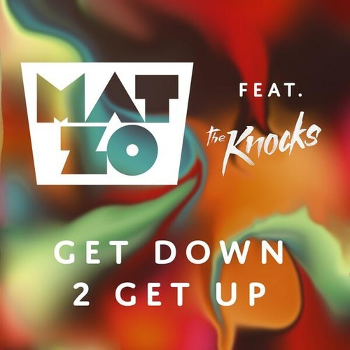 "Mat Zo and The Knocks Ask You 2 ""Get Down 2 Get Up"" [FREE DOWNLOAD]"