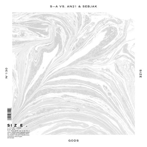 "Steve Angello, AN21 and Sebjak Unleash ""Gods"" On SIZE Records"