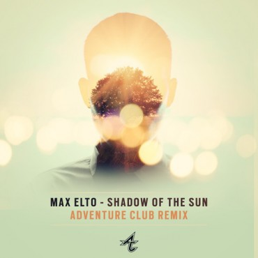 Adventure Club Release Free Remix Of Max Elto's Hit