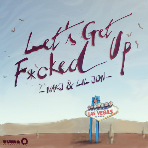 Max Styler Remixes MakJ's 'Let's Get F*cked Up' Into An Electro Banger