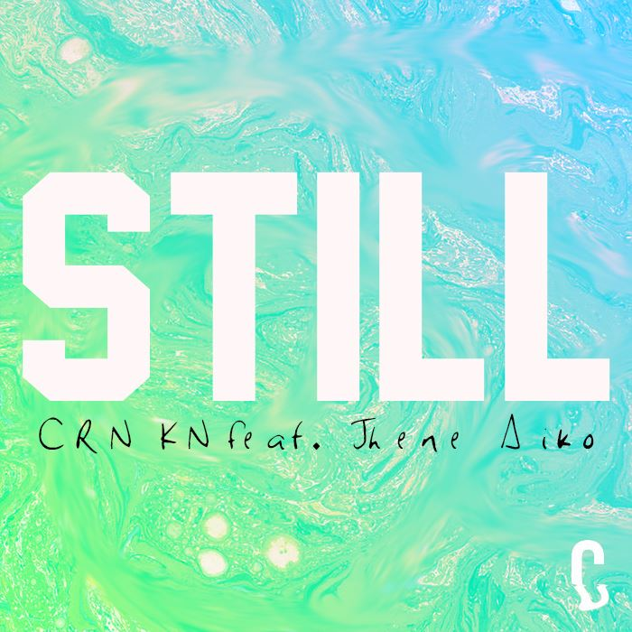 "CRNKN Goes Deep with New Summer Jam ""Still"" (feat. Jhene Aiko)"