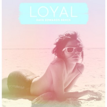 "A Clean and Crispy ""Loyal"" Remix From Dave Edwards (Free Download)"