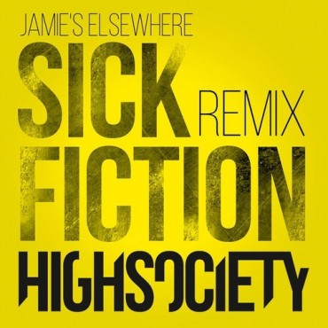 "[TSS Premiere] HIGHSOCIETY Releases A Sickening Remix Of Jamie Elsewhere's ""Sick Fiction"""