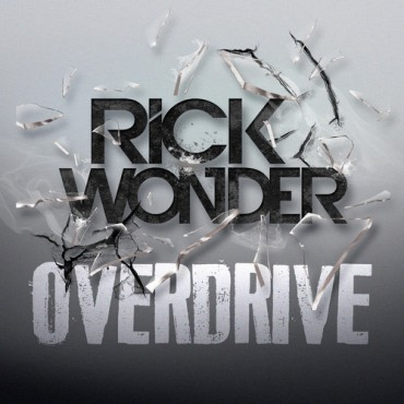 "DJ Rick Wonder Releases His Latest Original Mix ""Overdrive"""