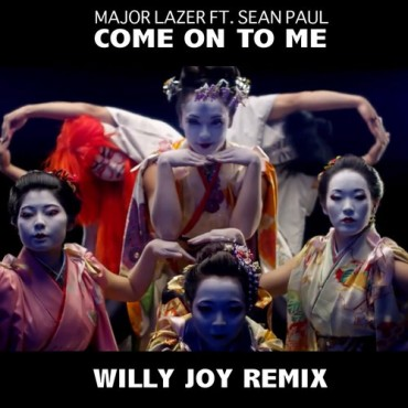 "Willy Joy Gets Wild For Official Remix Of Major Lazer ft. Sean Paul's ""Come To Me"""