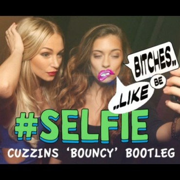 "Cuzzins Drops A Bouncy Remix Called ""Bitches Be Like #Selfie"""