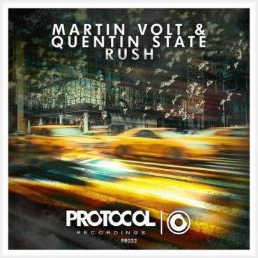 "Protocol Recordings Unleashes Martin Volt & Quentin State's Massive Collaboration ""Rush"""