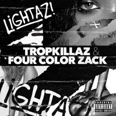 "Tropkillaz And Four Color Zack Drop Dynamite Collab ""Lightaz"""