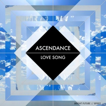 "Bright Future Presents: Ascendance's ""Love Song"""