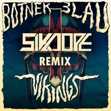 "Prepare For Festival Feels With Sikdope's Latest Remix Of Botnek & 3LAU's ""Viking"""