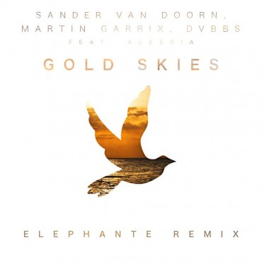 "Elephante Unleashes Soaring Remix Of ""Gold Skies"""