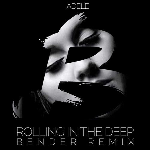 Adele Live Rolling In The Deep: Bender Goes Rolling In The DEEP With Adele Remix