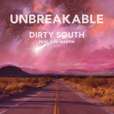 Dirty South – Unbreakable (Pete Tong BBC Radio 1 Premiere)