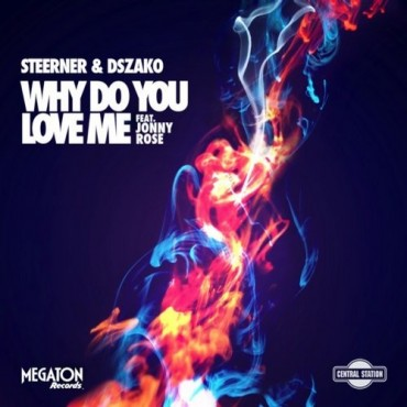 "Steerner And Jonny Rose Making Magic Come To Life With ""Why Do You Love Me"""