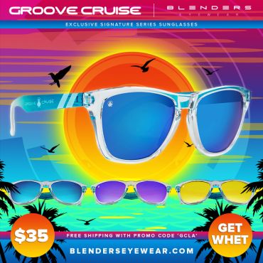 Groove Cruise & Blenders Eyewear Team Up!