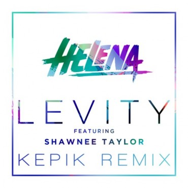 "Kepik Hits Us With A Banging Remix Of HELENA's ""Levity"" Ft. Shawnee Taylor"