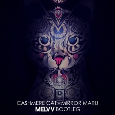 "Smooth House ""Mirror Maru"" Remix From Melvv (Free Download)"