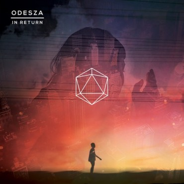 "ODESZA Drops Another Beautiful Track Off Upcoming ""In Return"" Album"