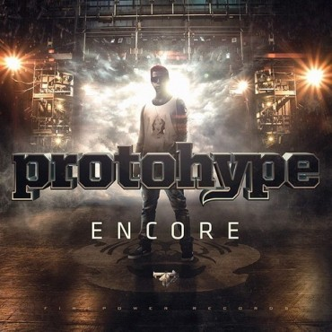 Protohype Drops His New EP Encore And It Is Absolutely Mental