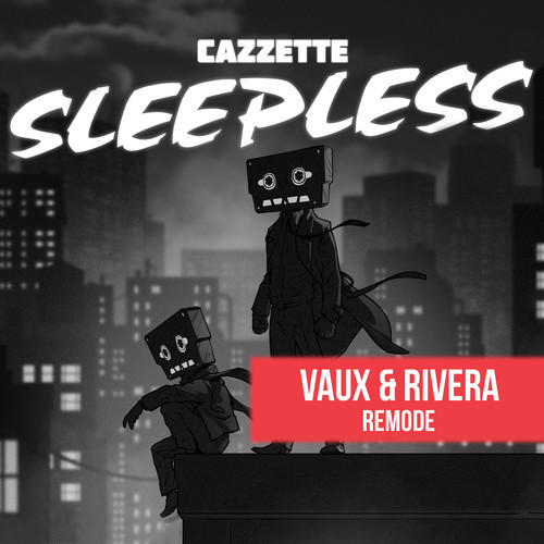 "Vaux & Rivera Take Remix Skills To Cazzette's ""Sleepless"" [Free Download]"
