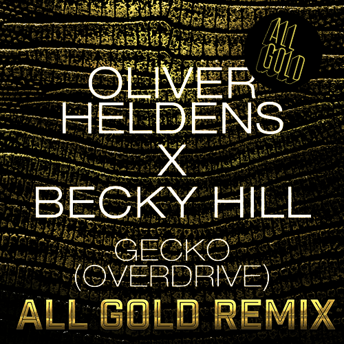 "[TSS Exclusive] Oliver Heldens – Gecko (All Gold Remix) + 1st Installment of ""This Mix Slaps"" Mix Series"