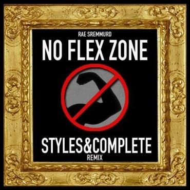Rae Sremmurd – No Flex Zone (Styles&Complete Remix)