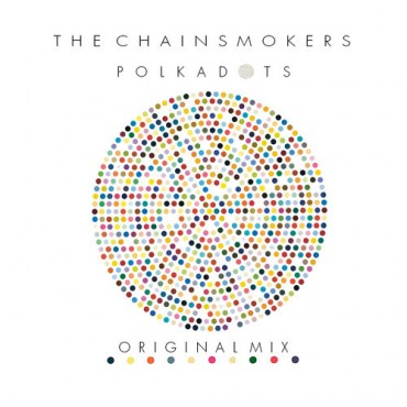 "The Chainsmokers Release A Hard-Hitting New Original Entitled ""Polkadots"" [Free Download]"