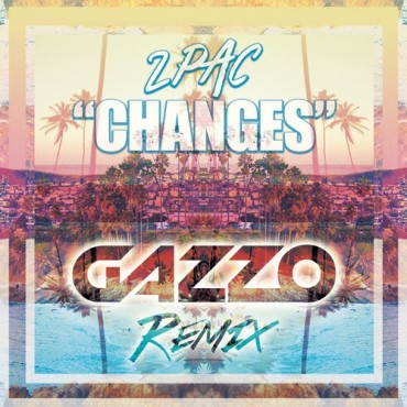 "2Pac's ""Changes"" Gets A Funky Gazzo Remix"
