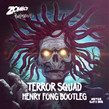 Henry Fong Dominates With Bootleg Of Zomboy's 'Terror Squad'