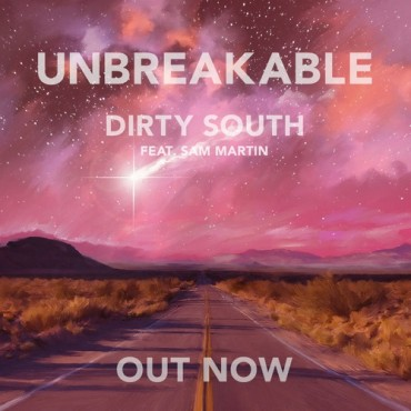 Dirty South Prepares To Unleash An Incredible Album With 'Unbreakable'