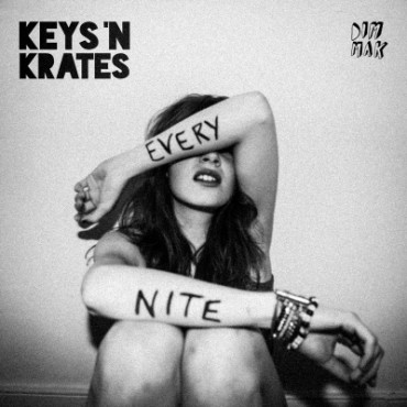 Keys N Krates Continue To Impress With Every Nite EP out via Dim Mak Records