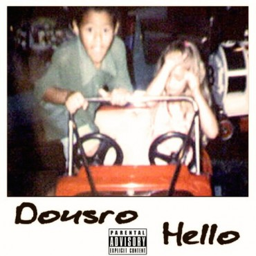 "Dousro Releases His Latest EP Called ""Hello"""