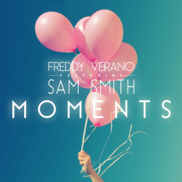 "The Latest from Sam Smith Charms Freddy Verano's ""Moments"" Radio Edit"