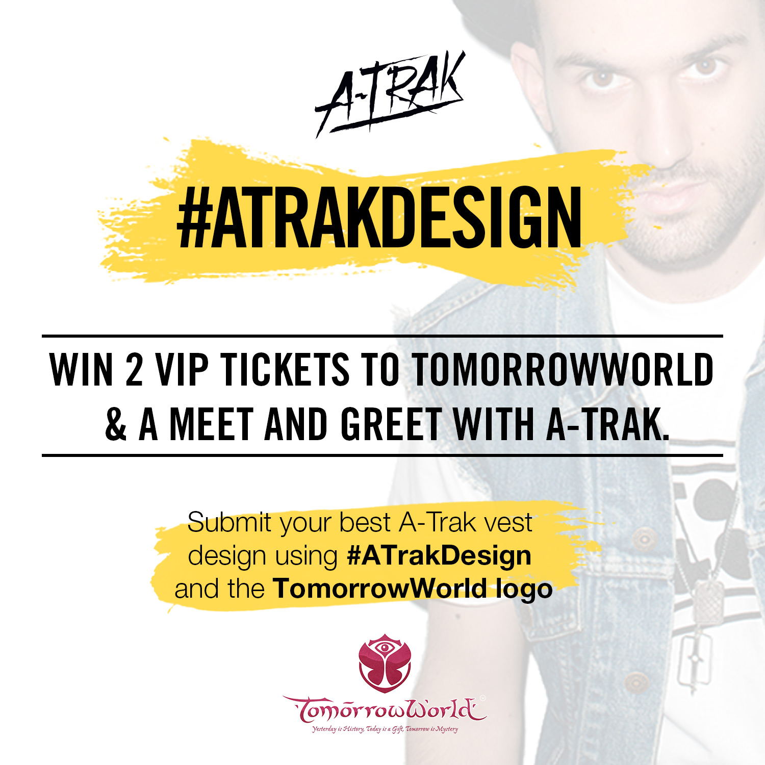 Win 2 Vip Passes To Tomorrowworld A Meet And Greet With A Trak