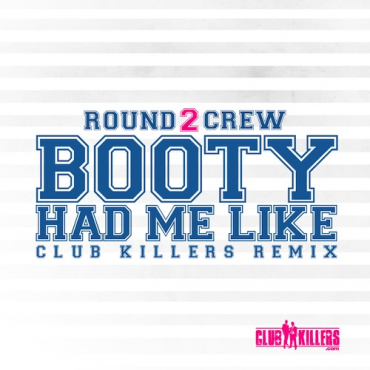 "Club Killers Get Trappy With Round2Crew & M.T.D's ""Booty Had Me Like"" FREE DOWNLOAD"
