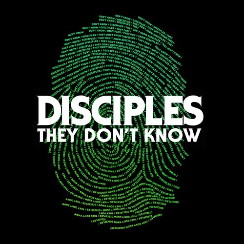 "Some Sensational House from Disciples' Latest ""They Don't Know"""
