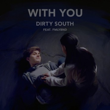 Dirty South Reveals New Single Ft. FMLYBND