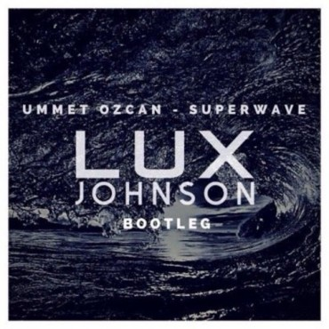 "Lux Johnson Adds A Festival Trap Twist On Ummet Ozcan's ""SuperWave"""