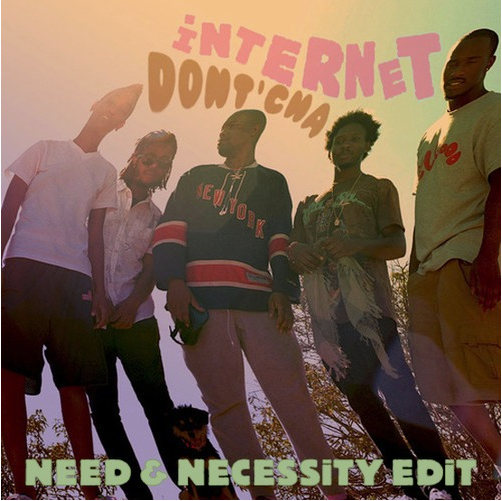 Need & Necessity Smoothly Make The Internet's 'Dont'cha' Into A Groovy Deep House Sizzler